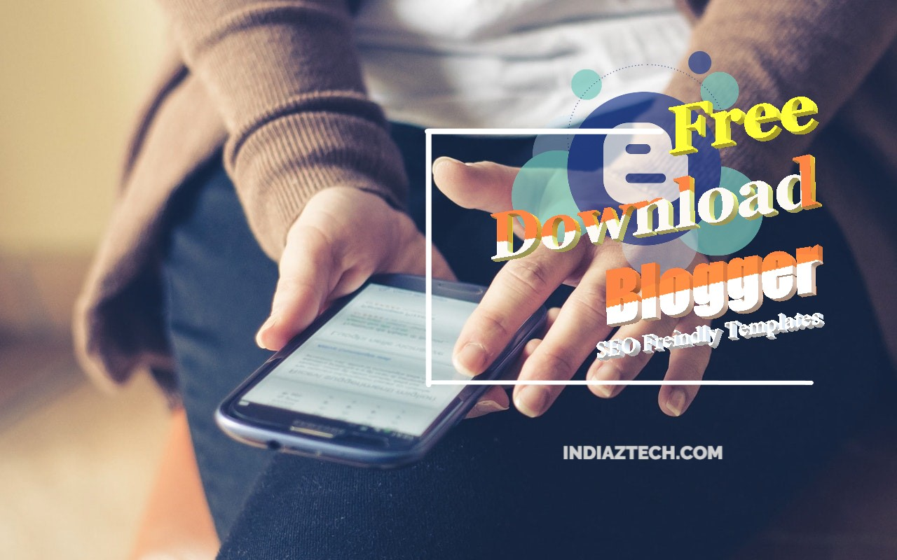 Top 13 SEO Friendly Blogger Templates Free Download
