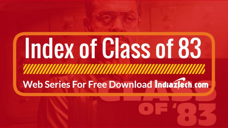 Class of 83 watch online full web series free