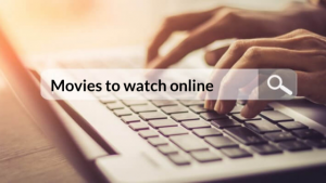 Search box for movies to watch online free