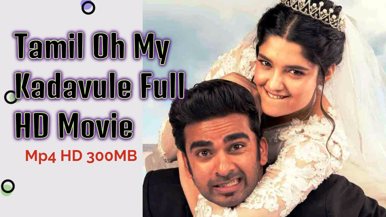 Tamil Oh My Kadavule Full HD Movie