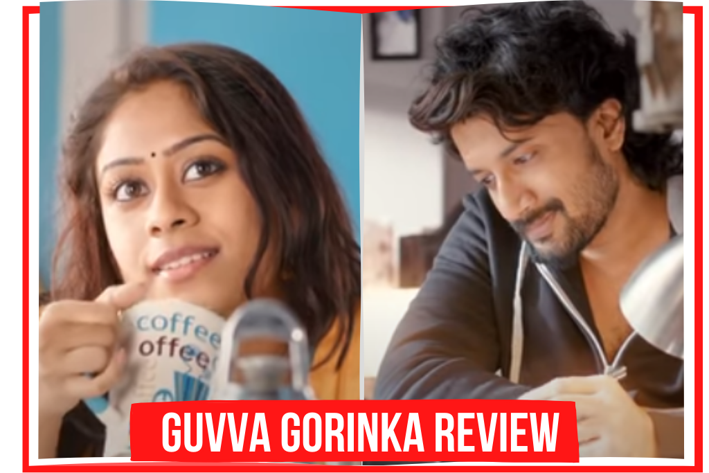 Guvva Gorinka Telugu Movie Full Review
