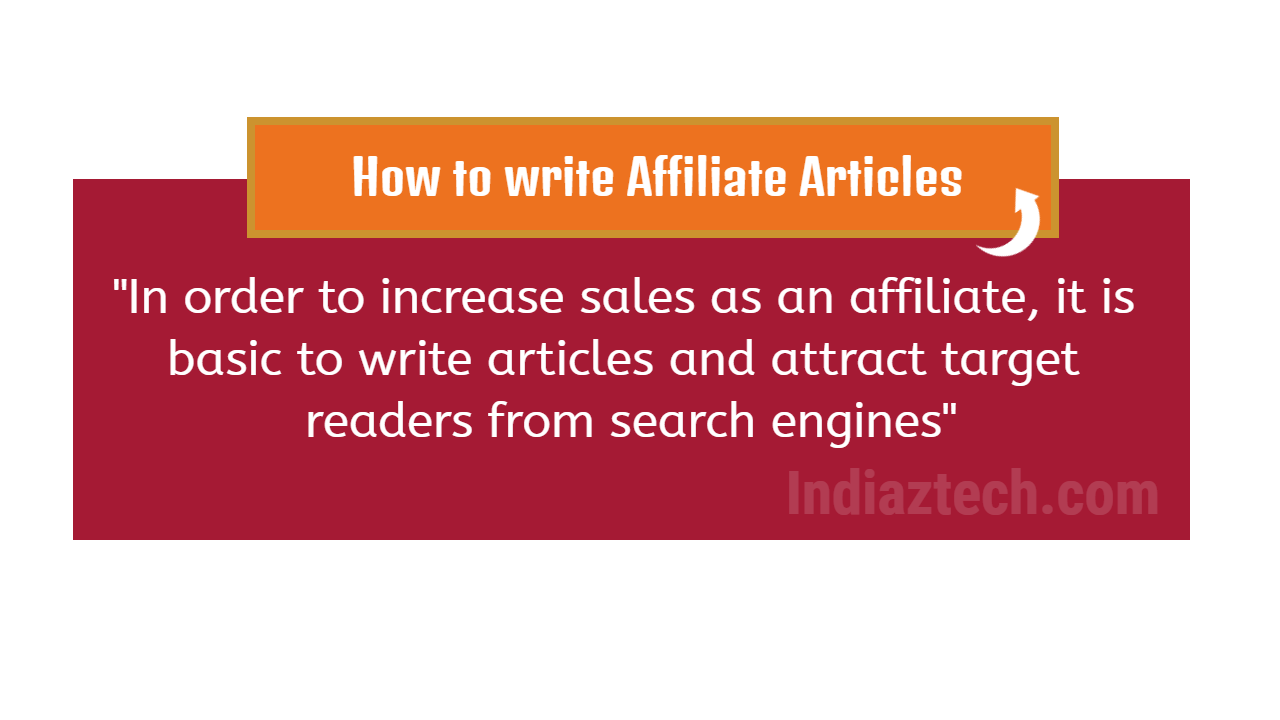 Affiliate Way 5 How to Write Selling Articles